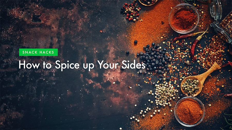 How to spice up your sides